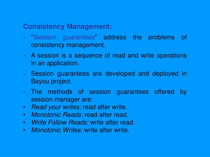 Consistency Management: