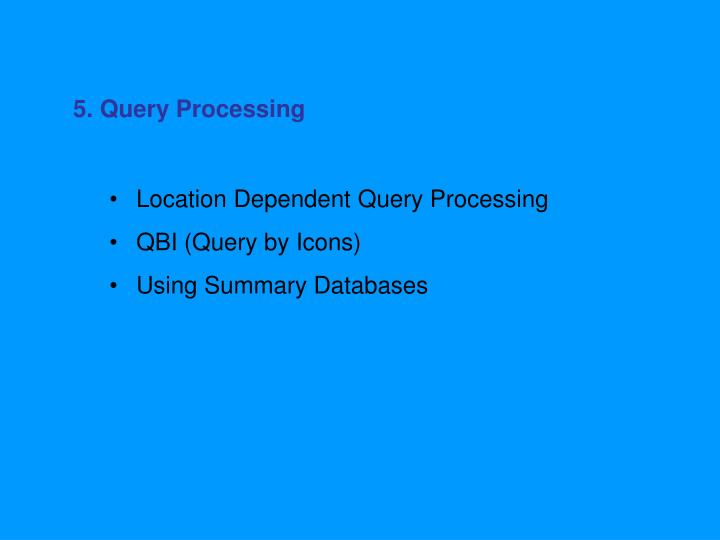 5. Query Processing