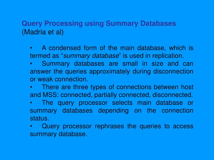 Query Processing using Summary Databases