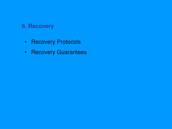 6. Recovery