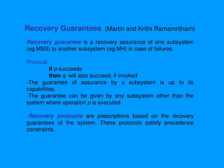 Recovery Guarantees