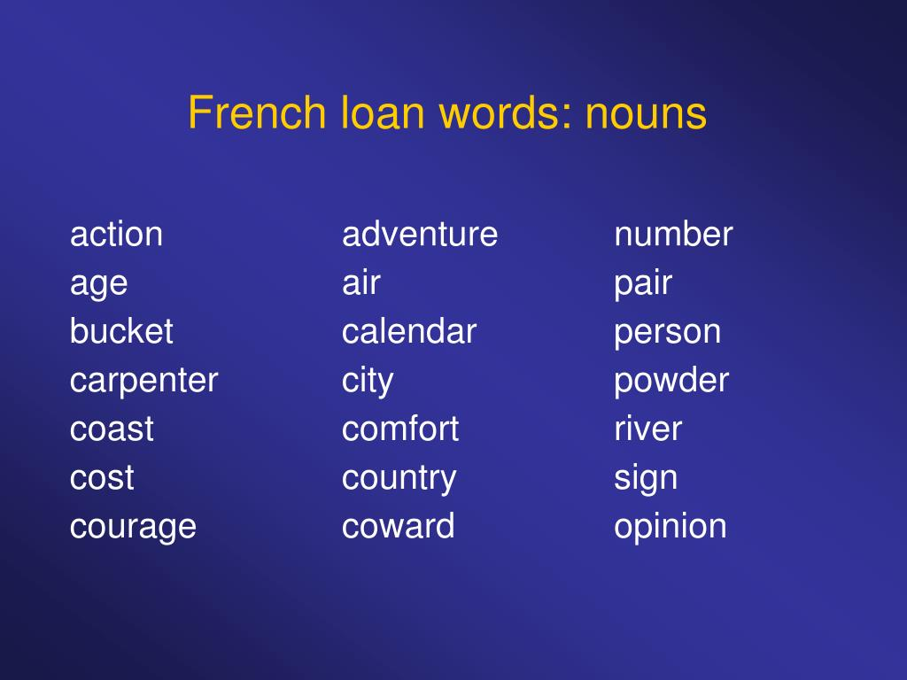 French loan words: nouns