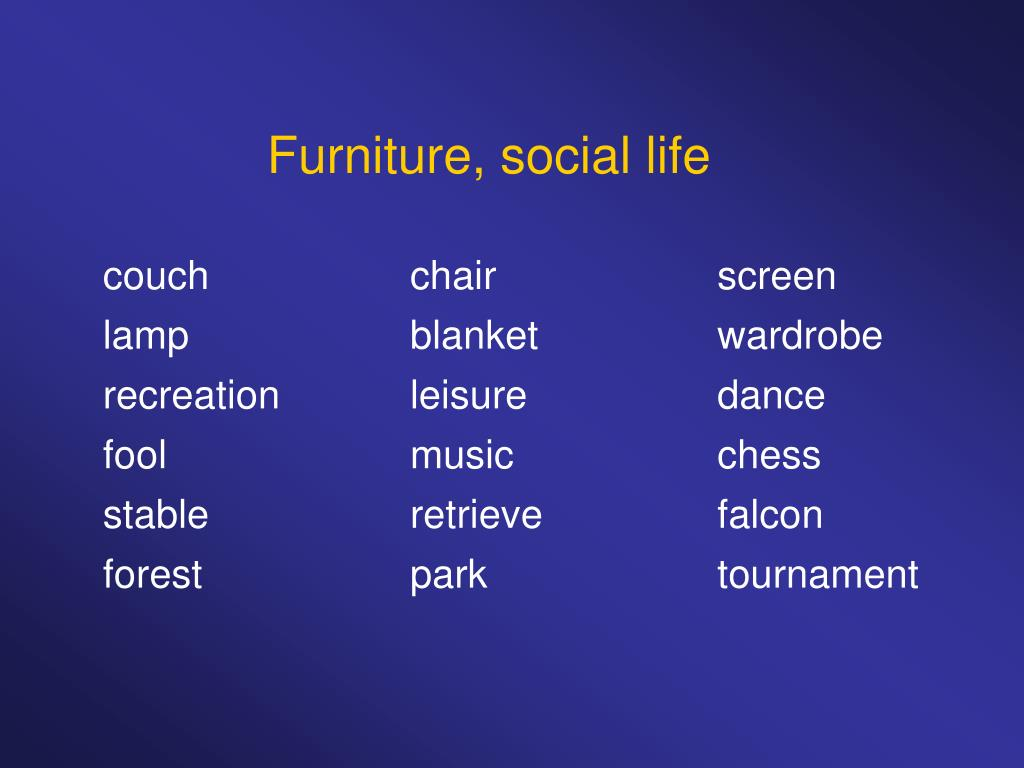Furniture, social life