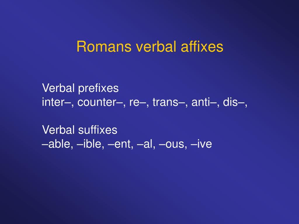 Romans verbal affixes