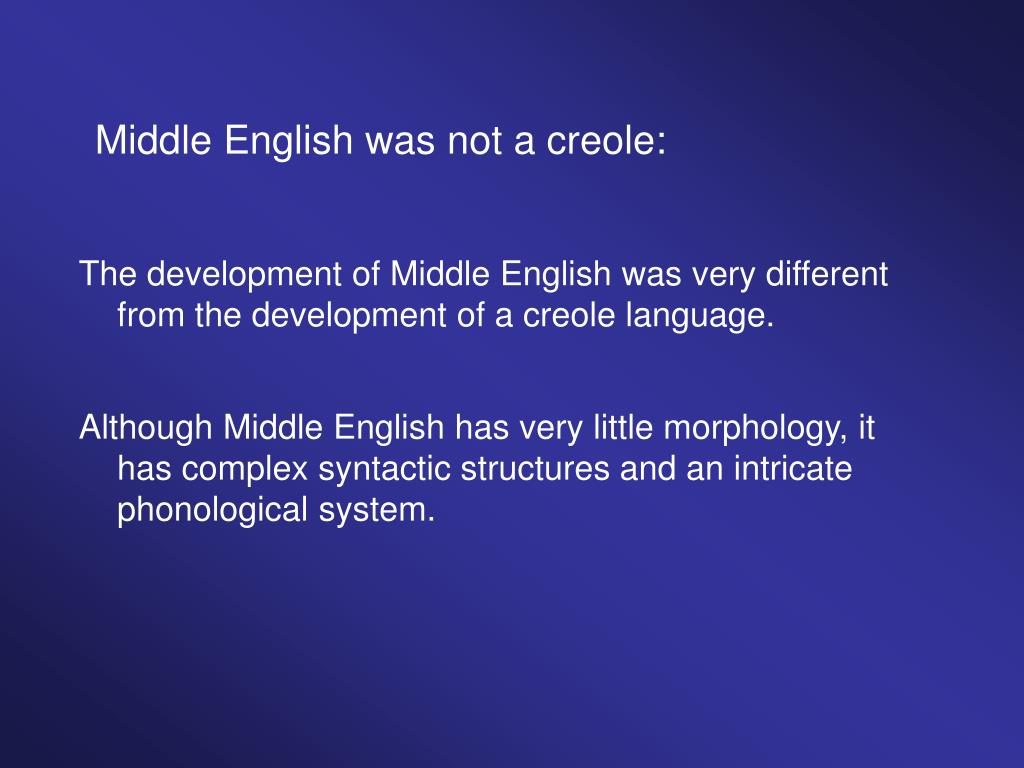 Middle English was not a creole: