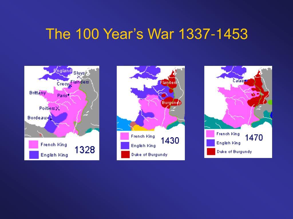 The 100 Year's War 1337-1453