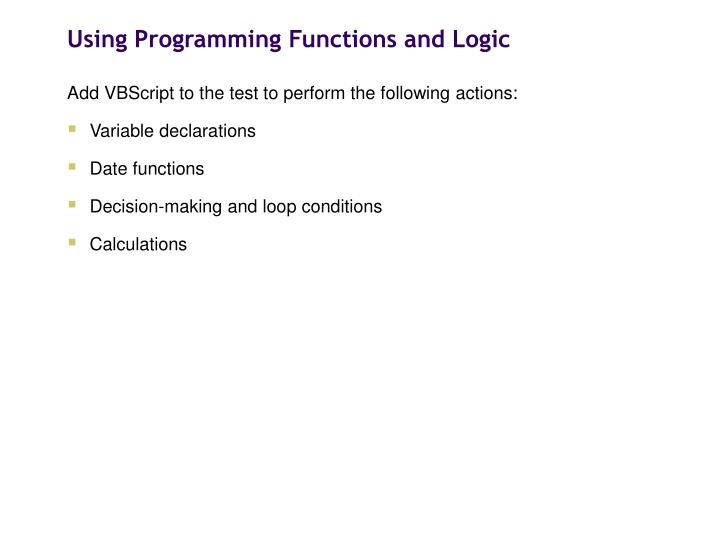 Using Programming Functions and Logic