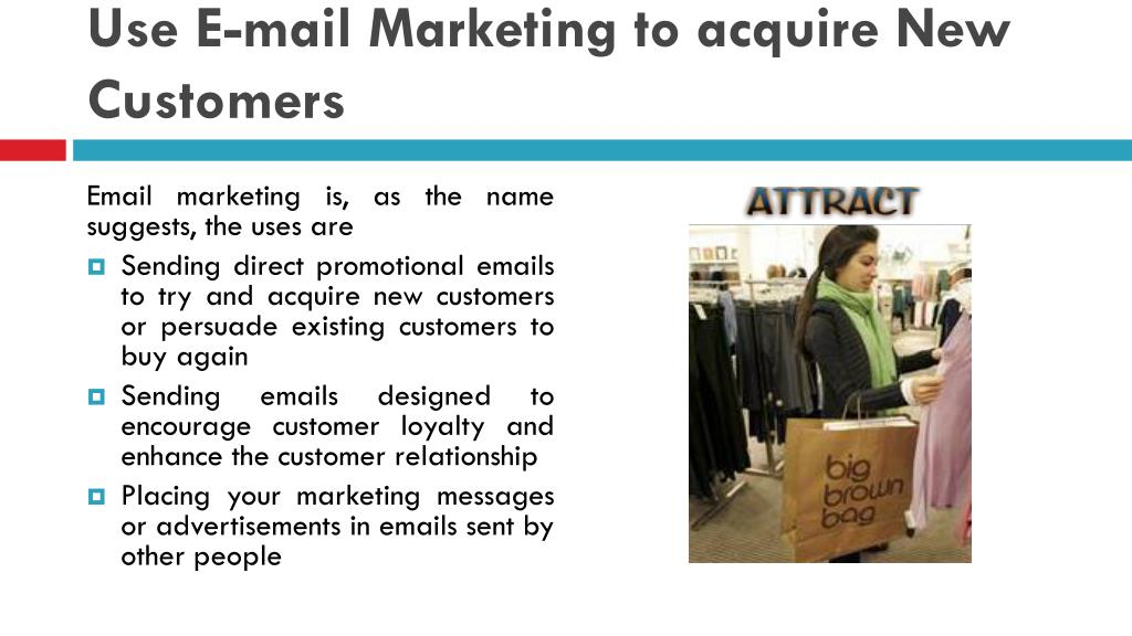 Use E-mail Marketing to acquire New Customers