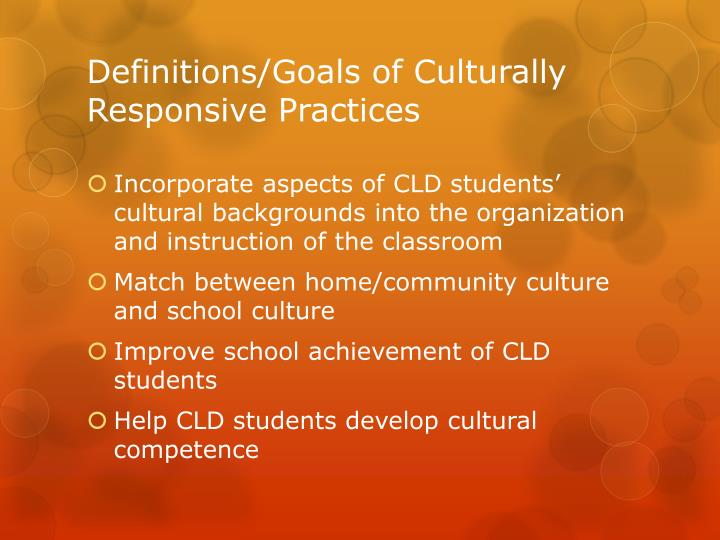 Definitions/Goals of Culturally Responsive Practices