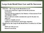 large scale retail store law and its successor