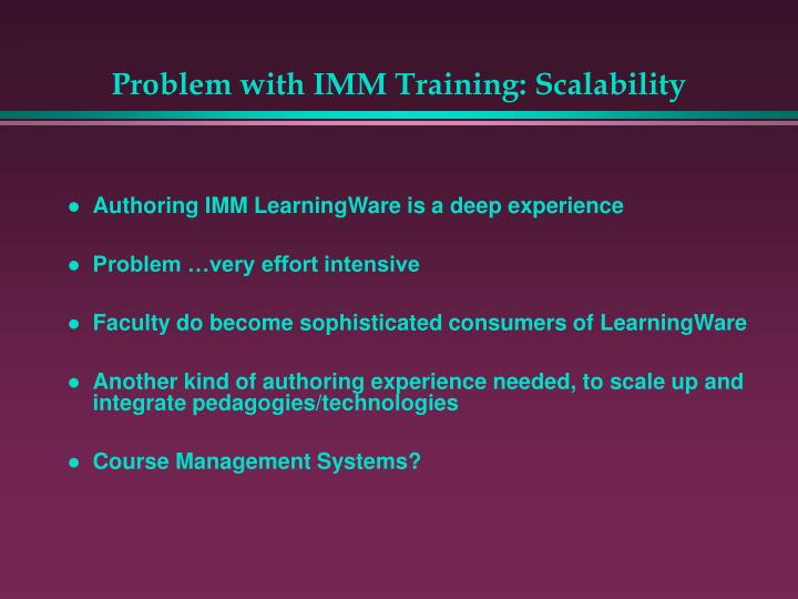 Problem with IMM Training: Scalability