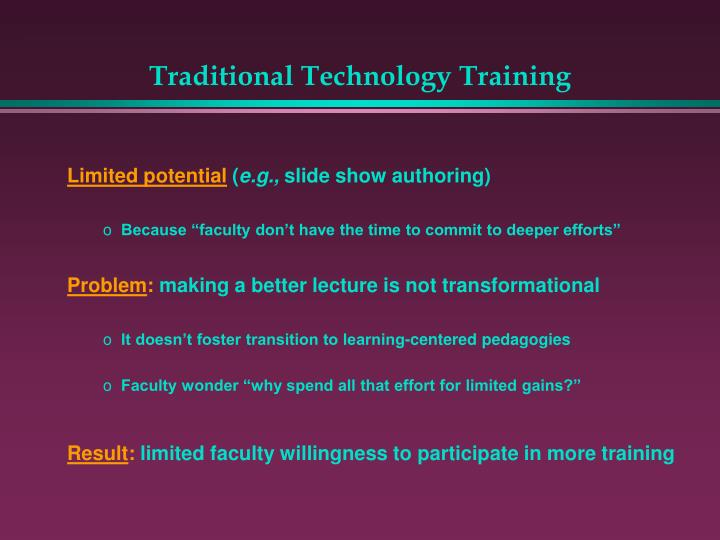 Traditional Technology Training