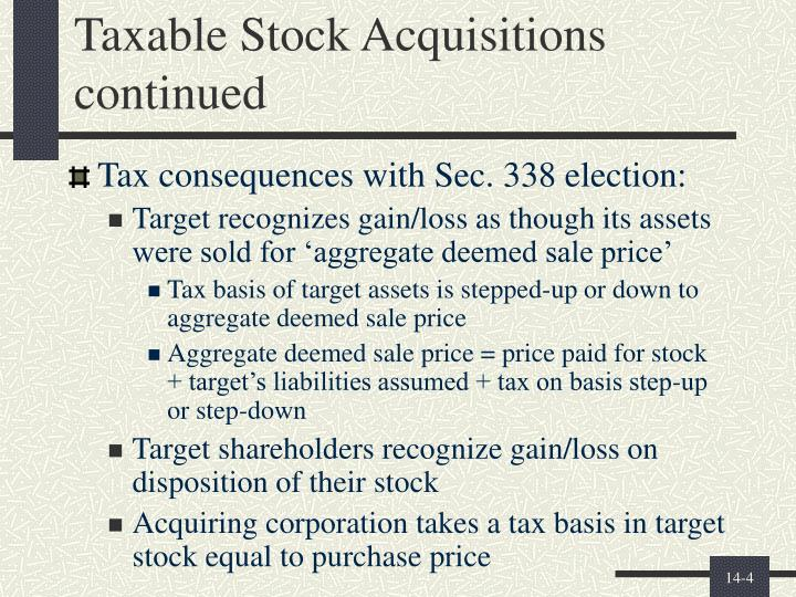 Taxable Stock Acquisitions continued