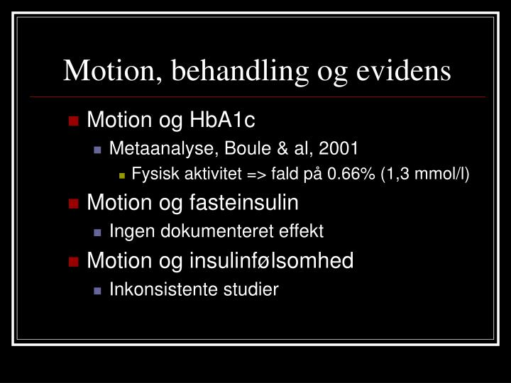 Motion, behandling og evidens
