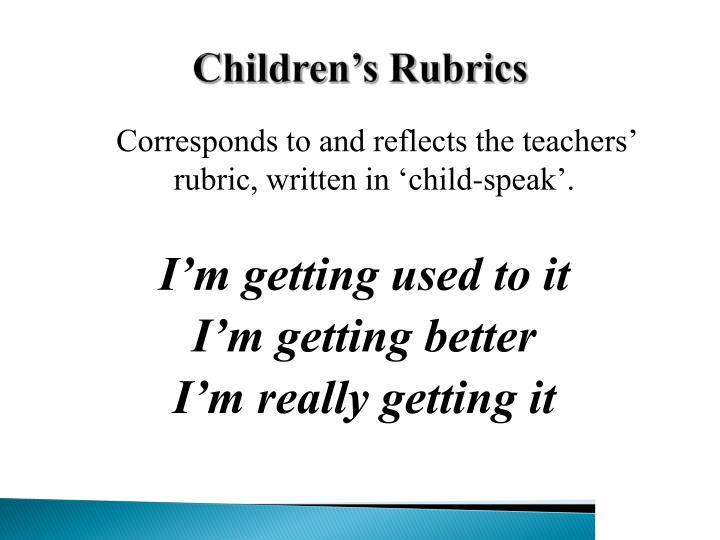 Children's Rubrics