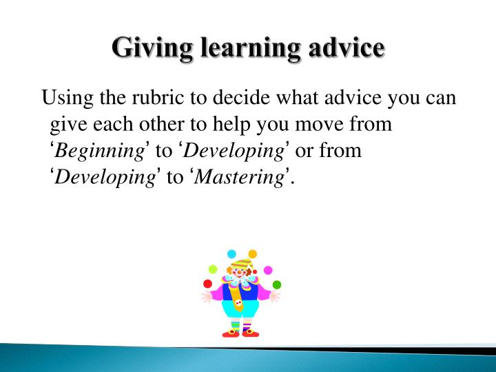 Giving learning advice