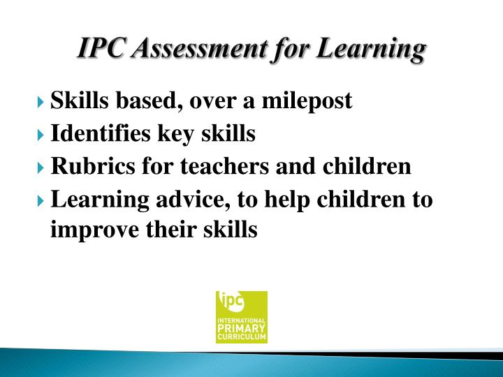 IPC Assessment for Learning