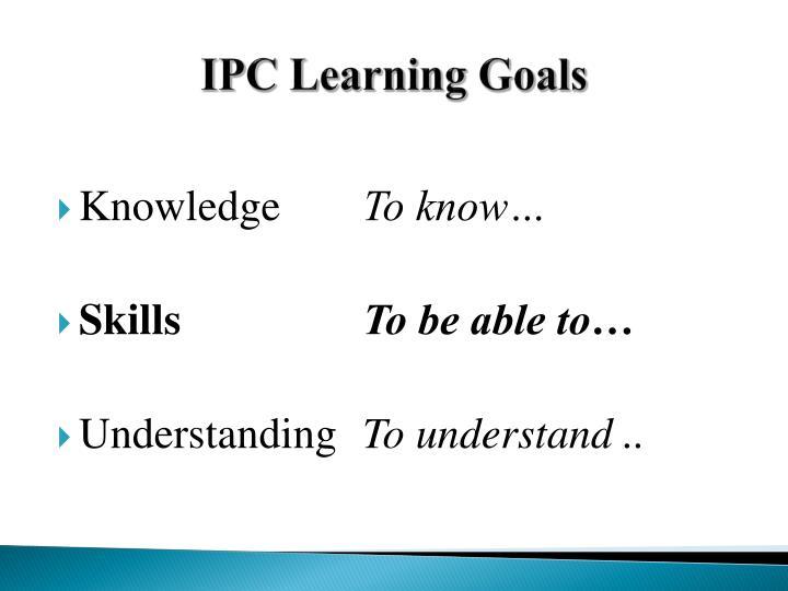 IPC Learning Goals
