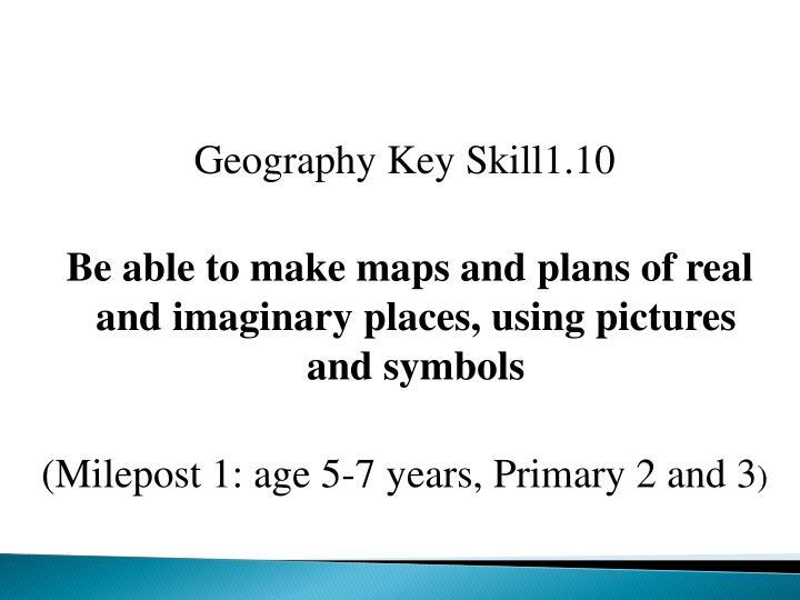 Geography Key Skill1.10