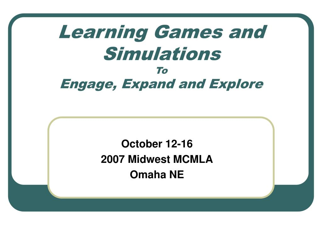 Learning Games and Simulations