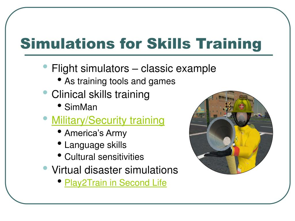 Simulations for Skills Training
