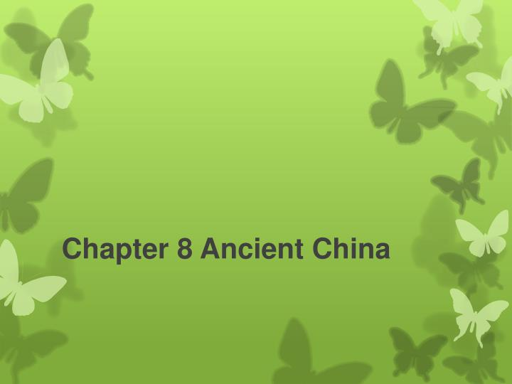 Chapter 8 ancient china