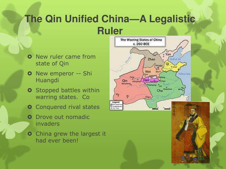 The Qin Unified China—A Legalistic Ruler