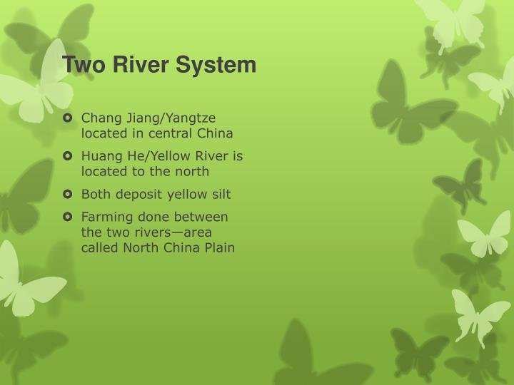 Two River System