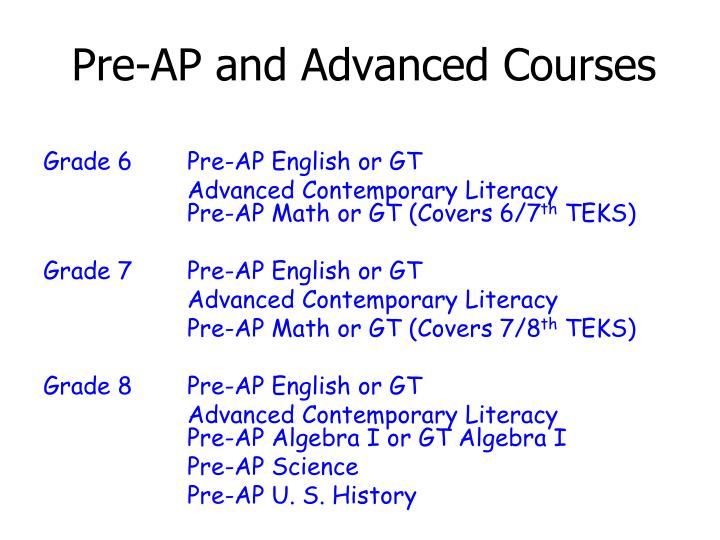 Pre-AP and Advanced Courses