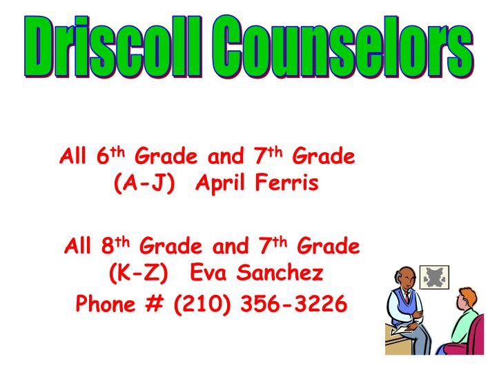 Driscoll Counselors