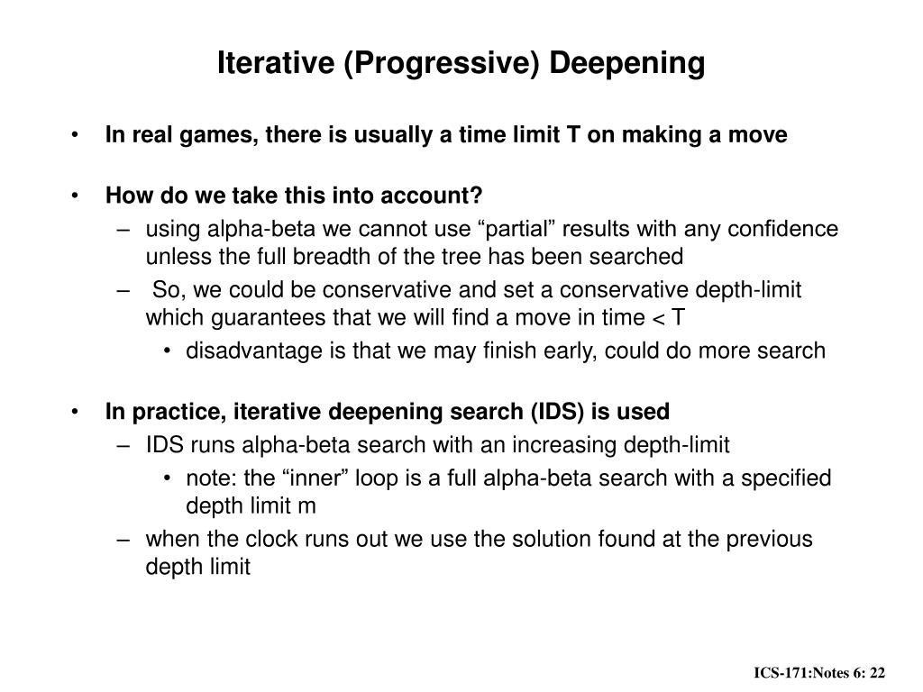 Iterative (Progressive) Deepening