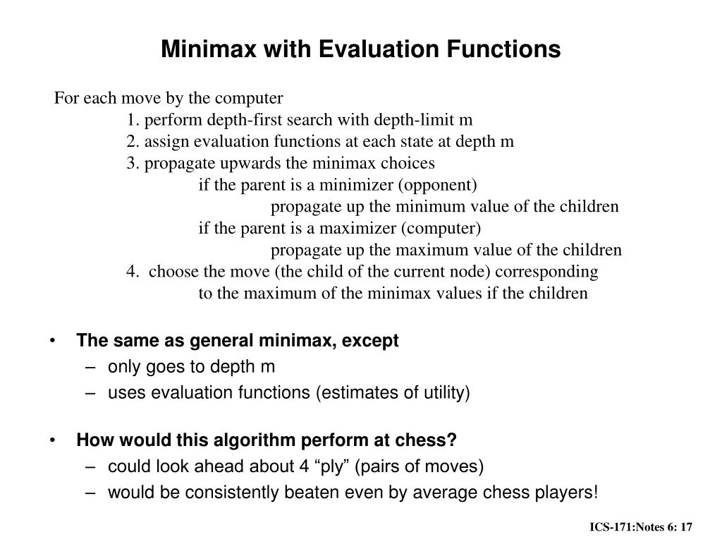 Minimax with Evaluation Functions