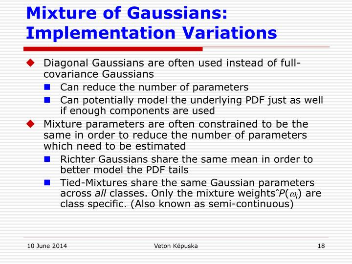 Mixture of Gaussians: