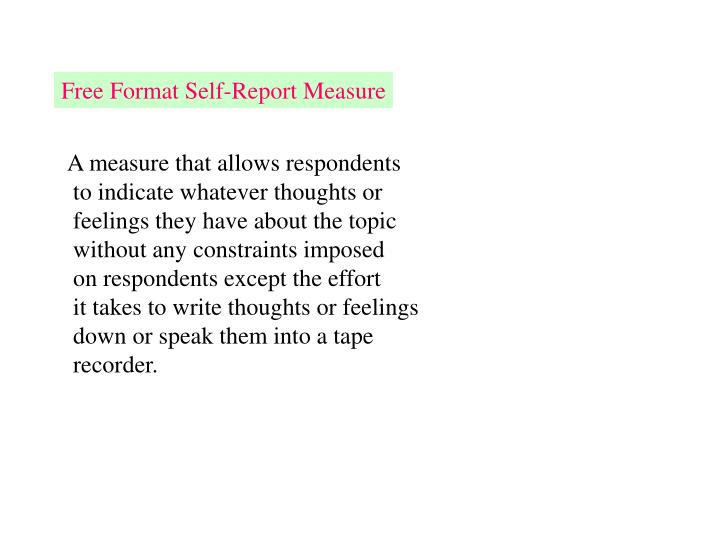 Free Format Self-Report Measure