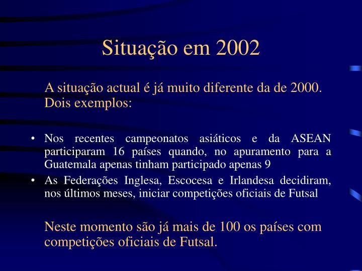 Situação em 2002