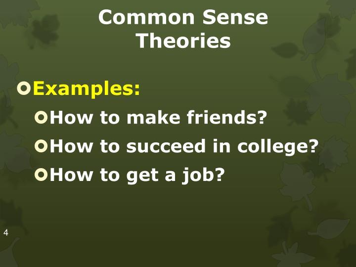 Common Sense Theories