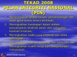 tekad 2008 pelan integriti nasional pin