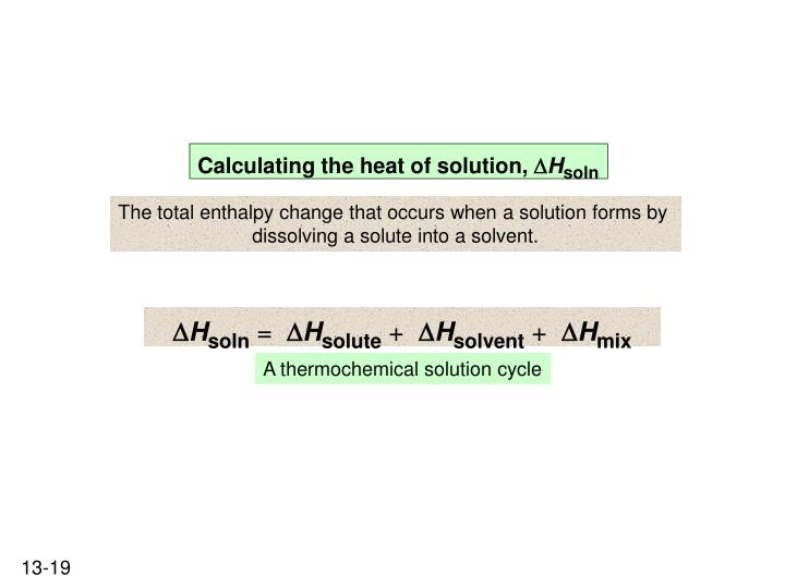 Calculating the heat of solution,