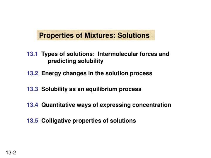 Properties of Mixtures: Solutions