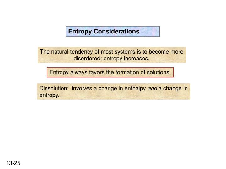 Entropy Considerations