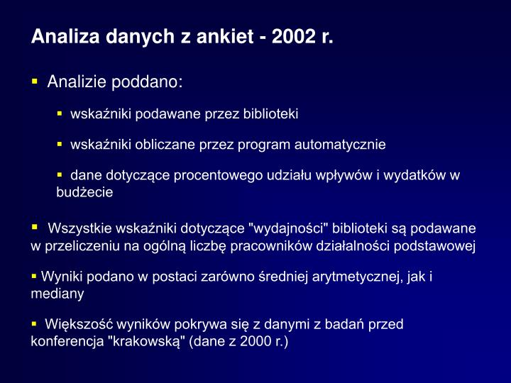 Analiza danych z ankiet - 2002 r.