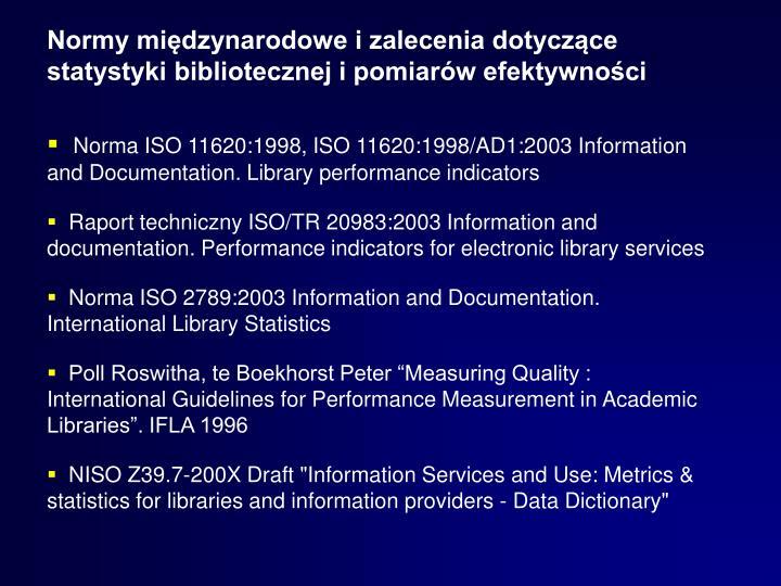 Normy międzynarodowe i zalecenia dotyczące statystyki bibliotecznej i pomiarów efektywności
