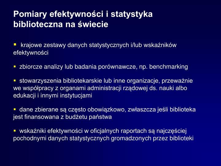 Pomiary efektywności i statystyka biblioteczna na świecie