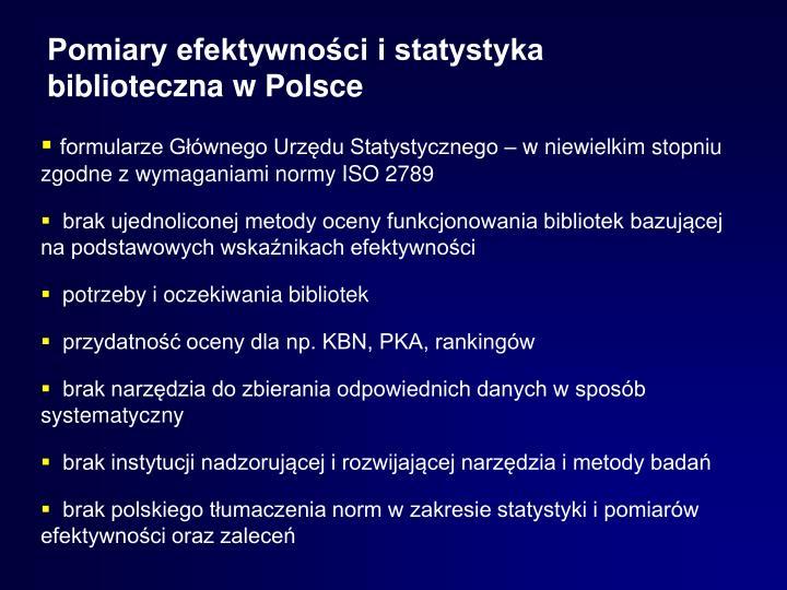 Pomiary efektywności i statystyka biblioteczna w Polsce