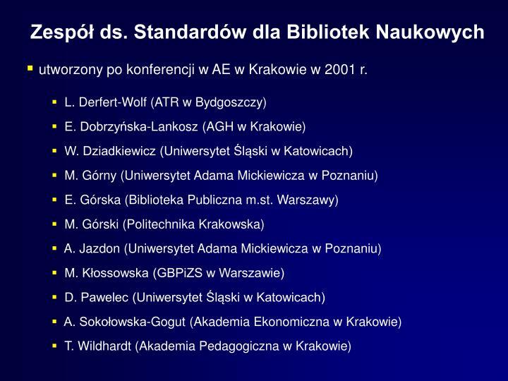 Zespół ds. Standardów dla Bibliotek Naukowych