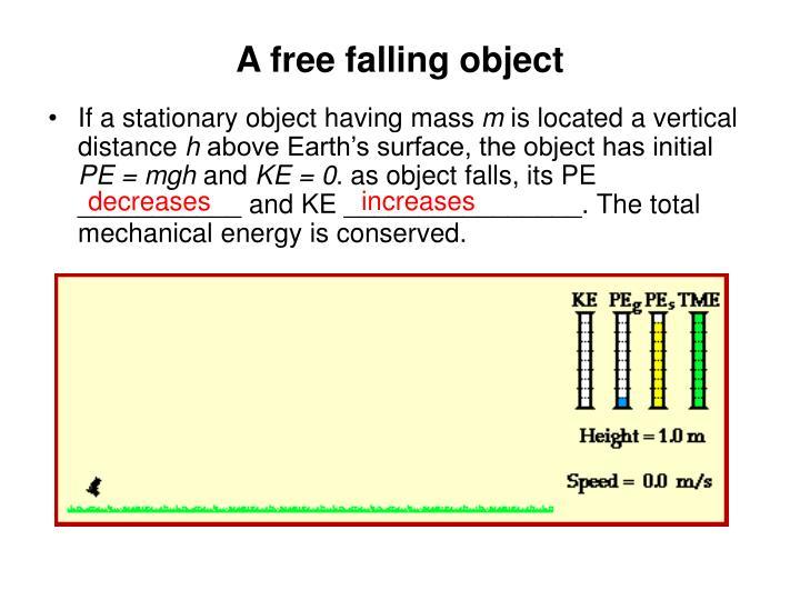 A free falling object