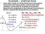 example external force