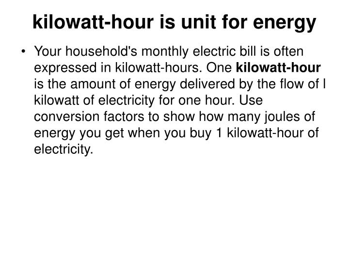 kilowatt-hour is unit for energy