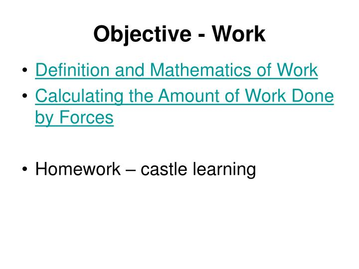 Objective work