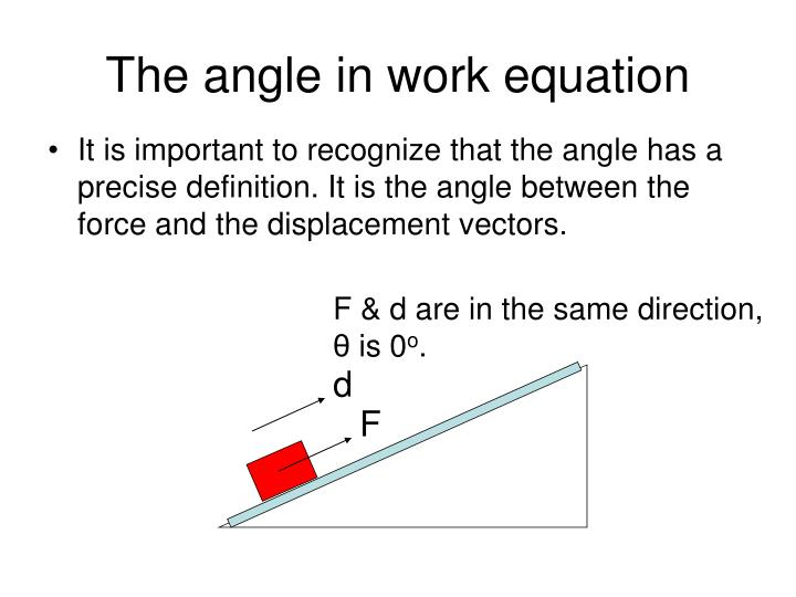 The angle in work equation